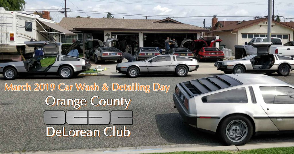 March 2019 Car Wash & Detailing Day   Orange County DeLorean Club
