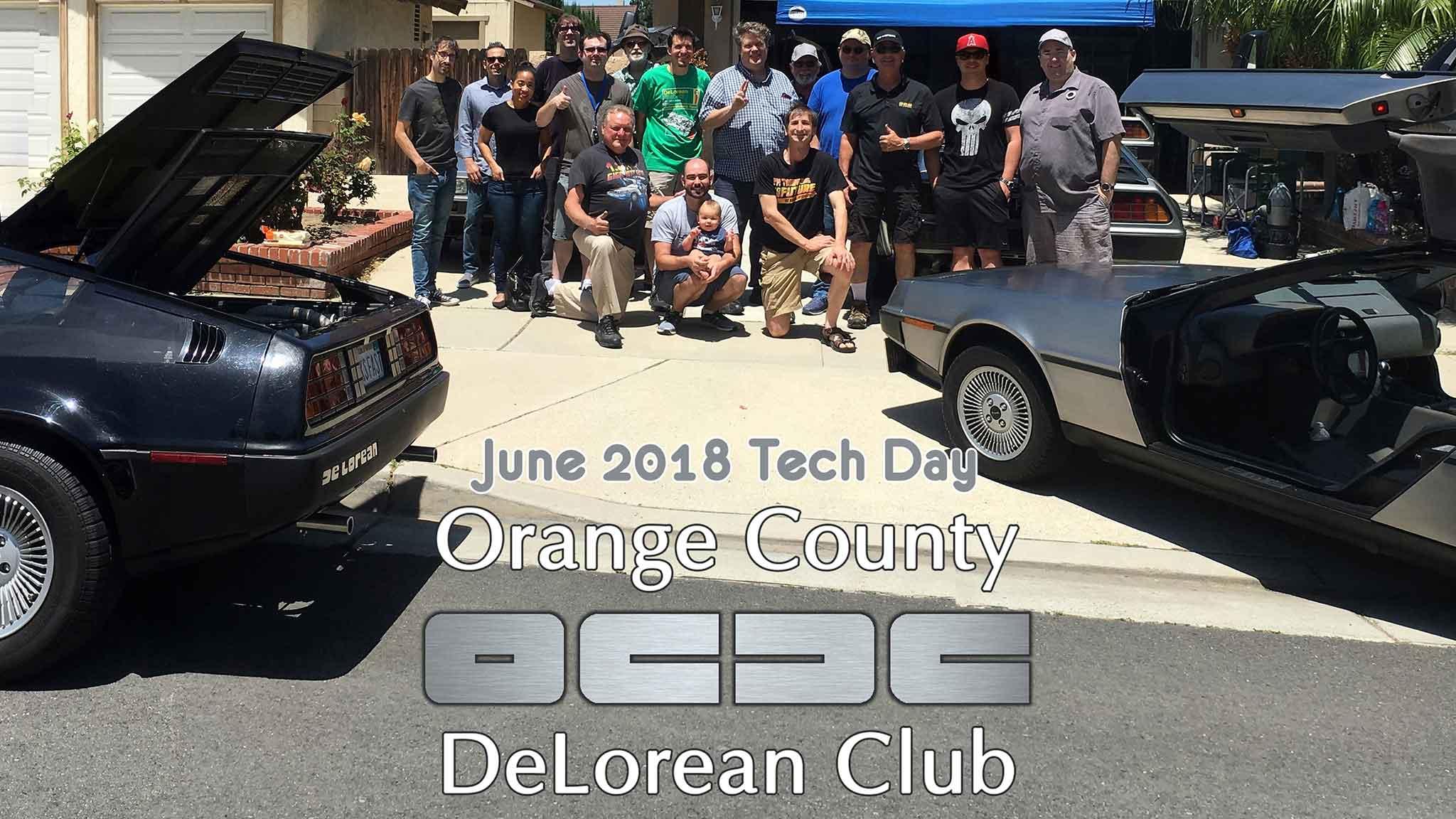 OCDC June 2018 Tech Day | Orange County DeLorean Club